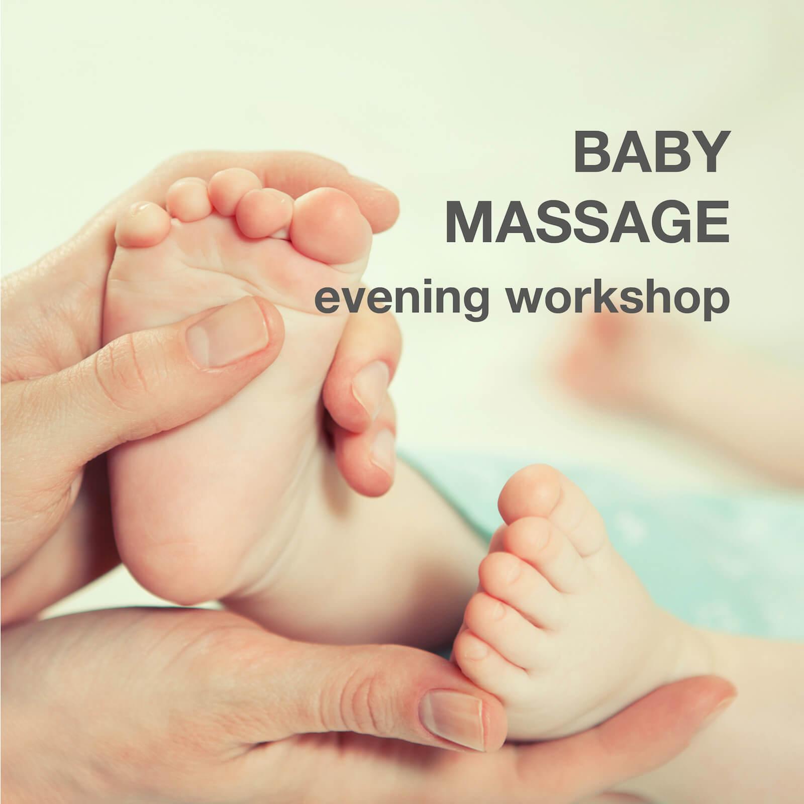 BABY MASSAGE –Evening seminar / workshop for nannies / matertniy nurses